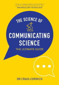 The Science of Communicating Science The Ultimate Guide