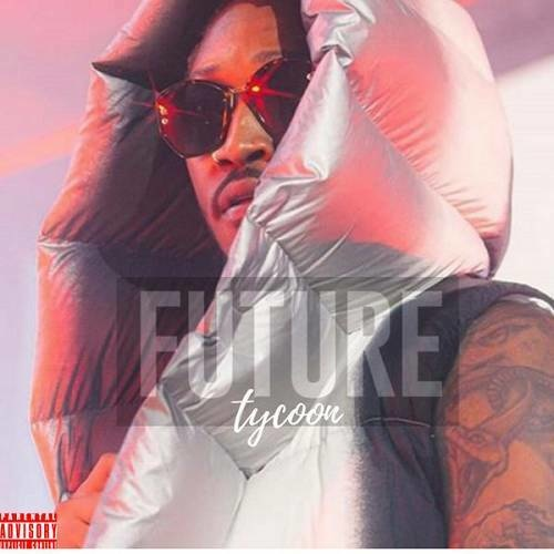 Future - Tycoon  Rap  Hip~Hop NEW  (2020)