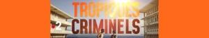 Tropiques Criminels S01E04 FRENCH 720p HDTV -SH0W