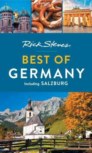 Rick Steves Best of Germany including Salzburg