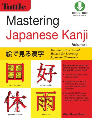 Mastering Japanese Kanji   (JLPT Level N5) The Innovative Visual Method for Learni...