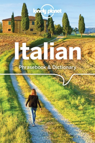 Lonely Planet Italian Phrasebook & Dictionary, 8th Edition