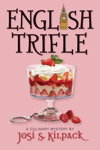 Josi S Kilpack - [Culinary Mystery 02] - English Trifle