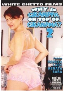 Why Is Grandpa On Top Of Grandma # 2