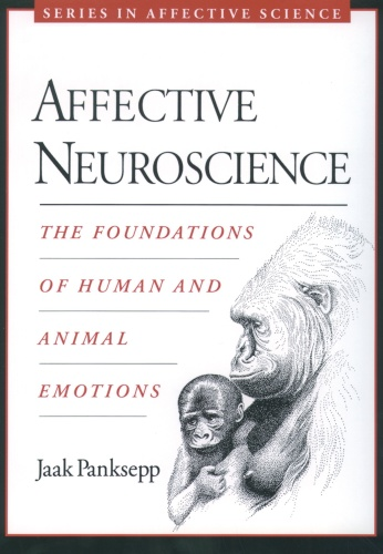 Affective Neuroscience, the Foundations of Human and Animal