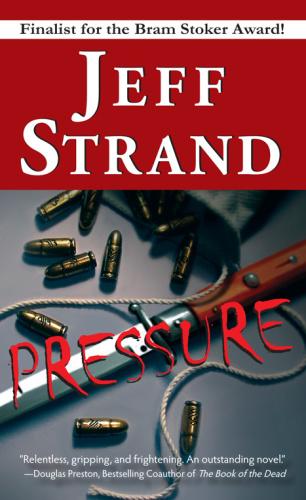 Strand, Jeff   Pressure