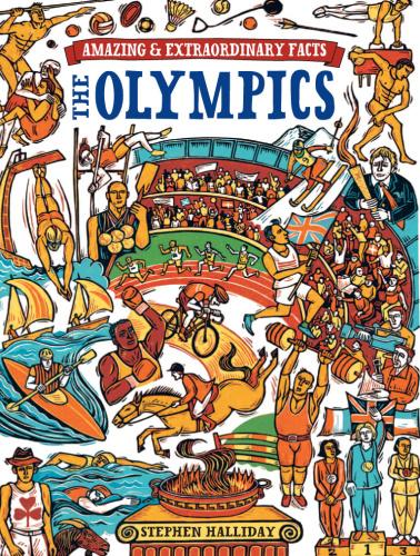 The Olympics (Amazing & Extraordinary Facts)