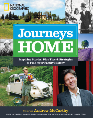 Journeys Home   Inspiring Stories, Plus Tips and Strategies to Find Your Family