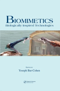 Biomimetics- Biologically Inspired Technologies