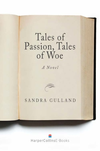 Tales of Passion, Tales of Woe   Sandra Gulland