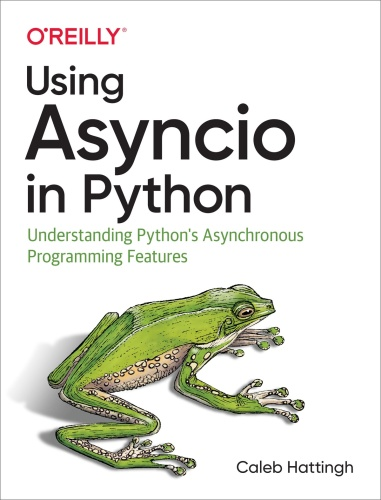 Using Asyncio in Python  Understanding Python's Asynchronous Programming Features ...