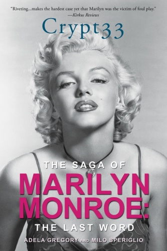Crypt ! - The Saga of Marilyn Monroe - The Final Word