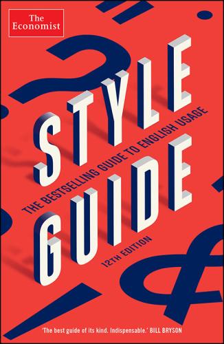 Style Guide (Economist Books), 12th Edition
