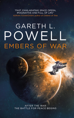 2018 Embers of War - Gareth L  Powell