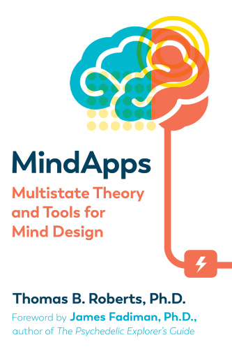 Mindapps - Multistate Theory and Tools for Mind Design