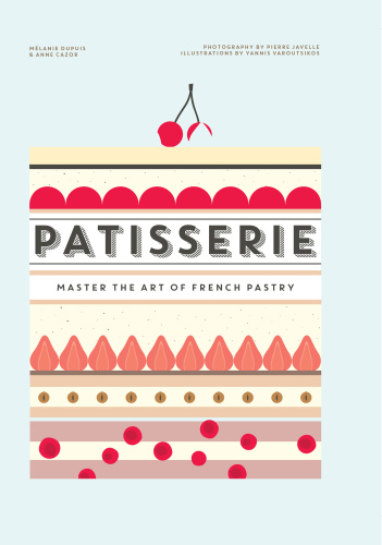 Patisserie   Master the Art of French Pastry