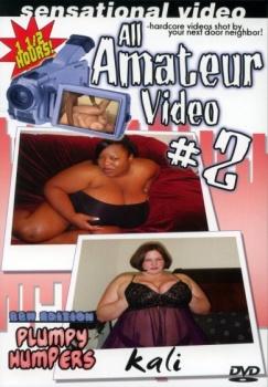 All Amateur Video #2 – BBW Edition