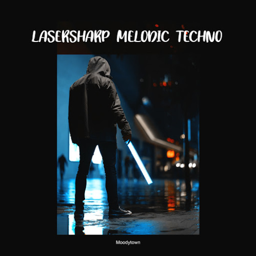 VA   Lasersharp Melodic Techno (2020)