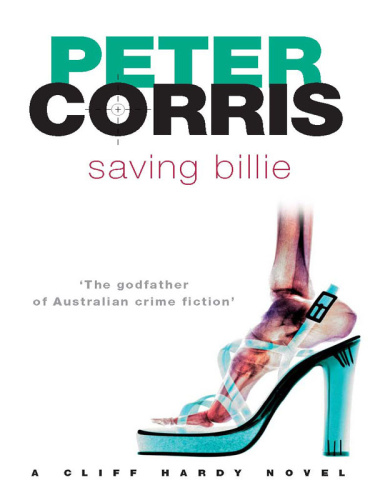 Peter Corris   Cliff Hardy 29   Saving Billie (v5)