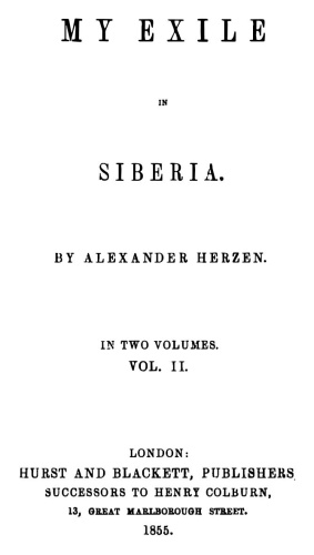 My Exile in Siberia, Vol  2 (Hurst & Blackett, 1855)