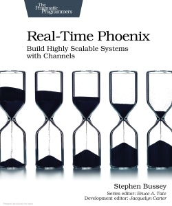Real-Time Phoenix- Build Highly Scalable Systems with Channels