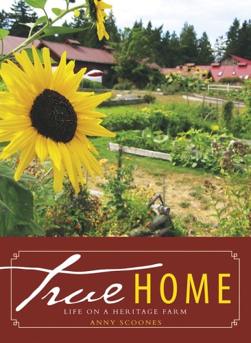 True Home - Life on a Heritage Farm