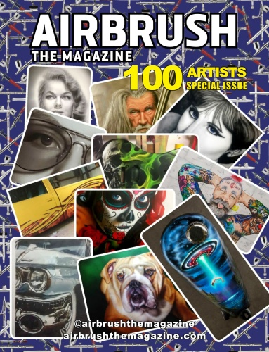 Airbrush The Magazine - 100 Artists Special Issue - May (2019)