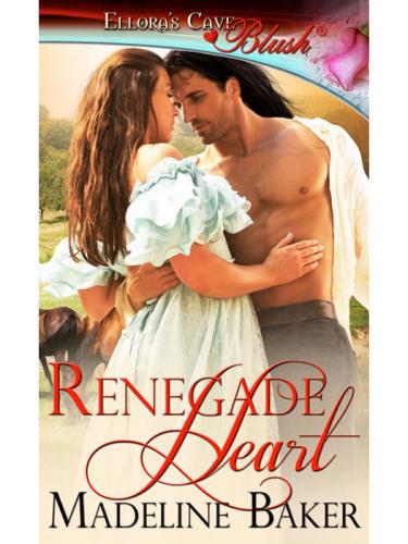 Madeline Baker   Renegade Heart
