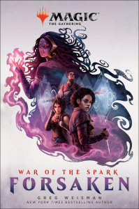 War of the Spark Forsaken by Greg Weisman