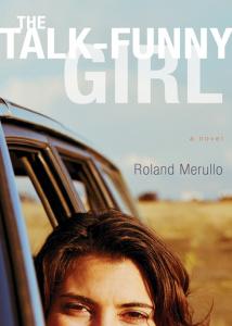 The Talk-Funny Girl - Roland Merullo