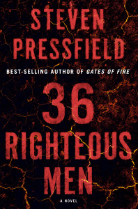 36 Righteous Men by Steven Pressfield