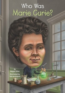 Who Was Marie Curie by Megan Stine