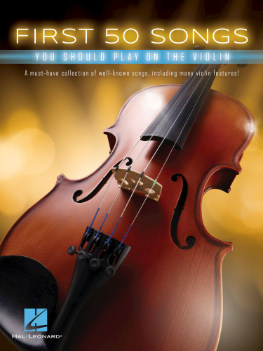 First 50 Songs You Should Play On The Violin   (2017)