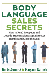 Body Language Sales Secrets - How to Read Prospects and Decode Subconscious Signals