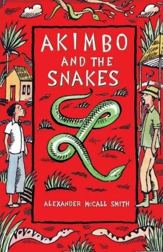 Alexander McCall Smith   [Akimbo 04]   Akimbo and the Snakes