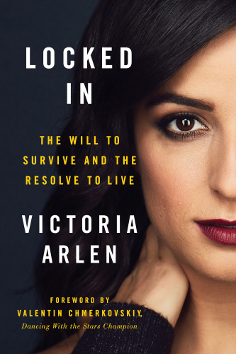 Locked In- The Will to Survive and the Resolve to Live