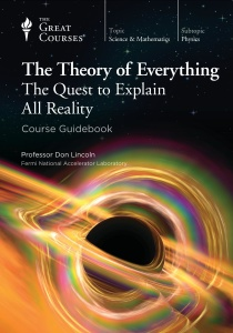 The Theory of Everything- The Quest to Explain All Reality []