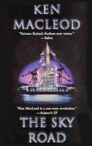 1999 The Sky Road - Ken MacLeod
