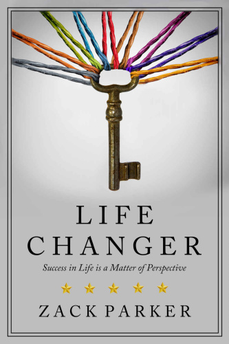 Life Changer - Success in Life is a Matter of Perspective