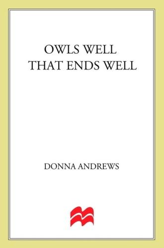 Donna Andrews   [Meg Langslow 06]   Owls Well That Ends Well