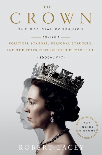 The Crown  The Official Companion, Volume 2 by Robert Lacey