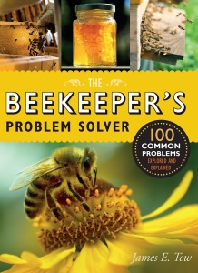 The Beekeeper's Problem Solver - 100 Common Problems Explored and Explained