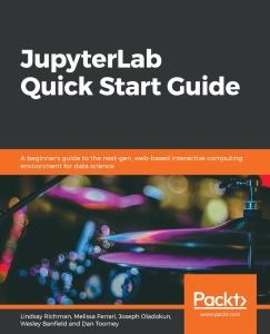 Packt JupyterLab Quick Start Guide (2019)