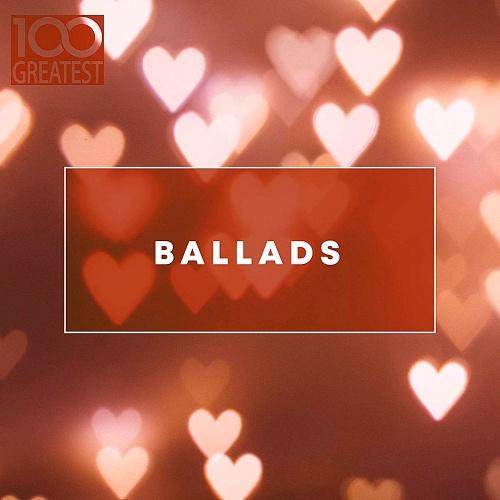 VA   100 Greatest Ballads (2019)