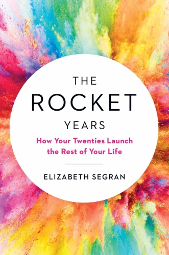 VwxbuM2k t - The Rocket Years by Elizabeth Segran