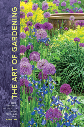 The Art of Gardening Design Inspiration and Innovative Planting Techniques from Ch...