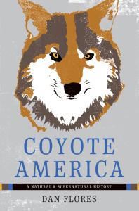Coyote America - A Natural and Supernatural History