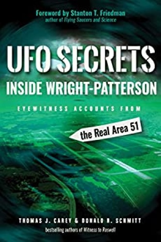 UFO Secrets Inside Wright Patterson   Eyewitness Accounts from the Real Area 51