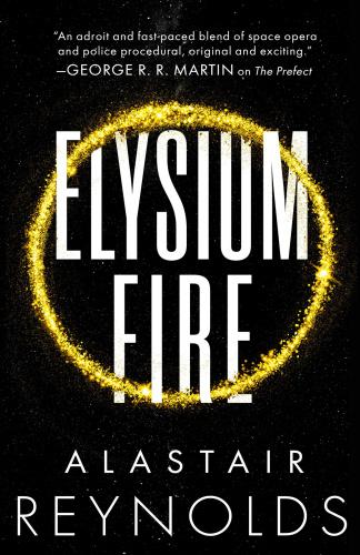 The Prefect 02 Elysium Fire   Alastair Reynolds