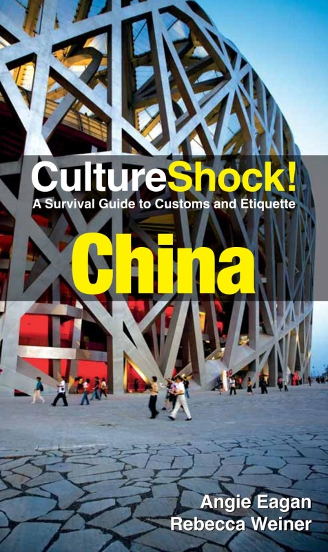 Culture Shock ! China - A Survival Guide to Customs and Etiquette 2nd Edition